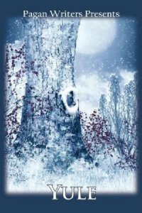 Pagan Writers Presents Yule